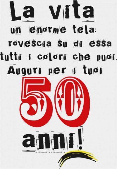 Frasi Auguri 50 Anni Compleanno Compleanno