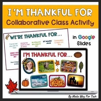 I Am Thankful For Activity Thanksgiving Activities Google Classroom In 2020 Thanksgiving Activities Google Classroom Classroom Rules Poster