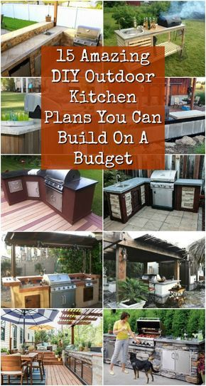 15 Amazing Diy Outdoor Kitchen Plans You Can Build On A Budget Outdoor Kitchen Plans Backyard Kitchen Diy Diy Outdoor Kitchen