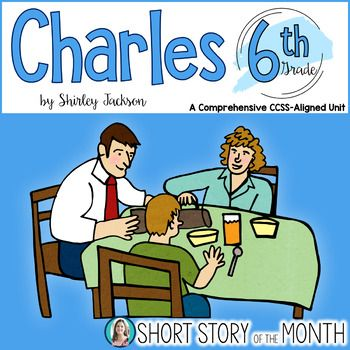 Charles By Shirley Jackson Short Story Unit MS Reading