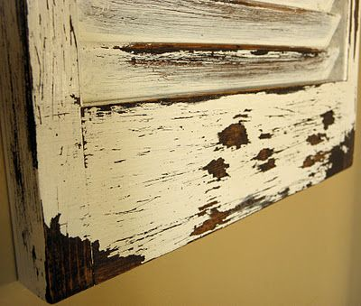 distressed paint technique... with vaseline!        previous pinner said she tried this  it is awesome. DIY old shutters