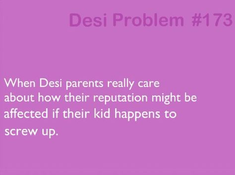 """""""if you don't get into law school, what am i supposed to tell my friends?"""" -my mom on the regs.  #desi #jokes #funny #brown #problems #probs #indian #pakistani"""