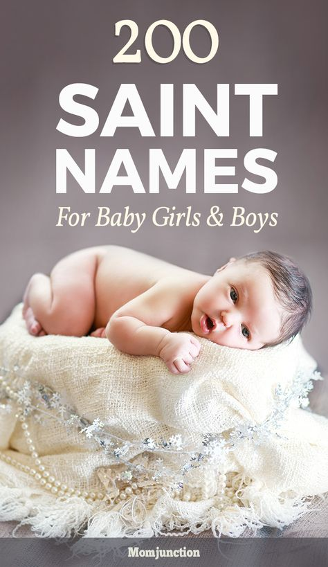 200 Ecstatic And Divine Saint Names For Girls and Boys