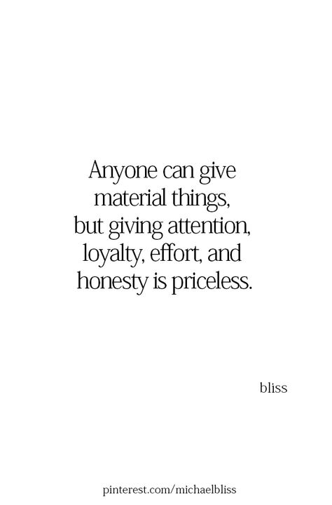 You can buy all the diamonds in the world but if I ain't got your time, attention, respect or honesty than I don't need your gifts. Honesty Quotes, Loyalty Quotes, Wisdom Quotes, Words Quotes, Wise Words, Bliss Quotes, Sayings, No Respect Quotes, Truth Quotes