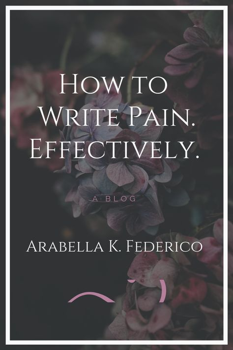 Creative Writing 776096948268442291 - How To Write Pain ~ Author Arabella K. Federico Source by andreajeux Creative Writing Tips, Book Writing Tips, Writing Words, Fiction Writing, Writing Quotes, Writing Resources, Writing Help, Writing Skills, Writing Prompts