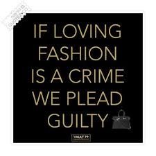 Image result for funny fashion sayings