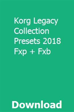 Korg Legacy Collection Presets 2018 Fxp + Fxb download