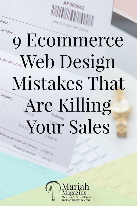 9 eCommerce Web Design Mistakes That Are Costing You Money
