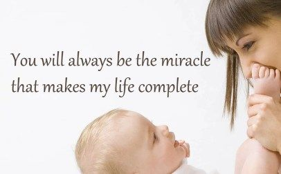 10 Best Baby and New Mom Quotes – 04 – You will always be the miracle - HD Wallpapers | Wallpapers Download | High Resolution Wallpapers