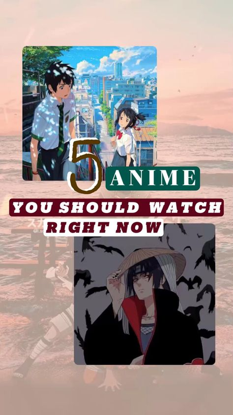 Anime you should watch right now!!
