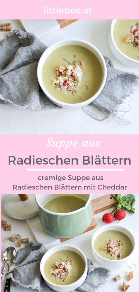 Photo of Radieschen Blätter Suppe | cremige Suppe mit Cheddar – littlebee