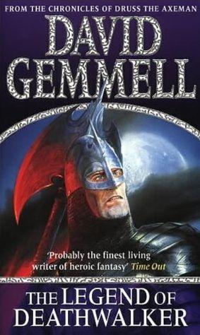The Legend of Deathwalker (Drenai Book 5)