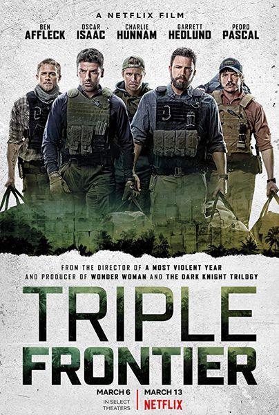 Triple Frontier Cartazes De Cinema Baixar Filmes 1080p