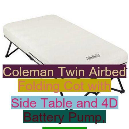 Coleman Folding Battery Airbed Table Camping Table Coleman Twin Airbed Folding Cot With Side Table And 4d Battery Pump Whit In 2020 Camping Table Coleman Air Bed