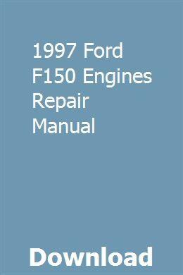 1997 Ford F150 Engines Repair Manual Repair Manuals Owners Manuals Engine Repair