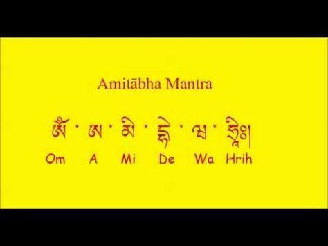 Amitabha Mantra (A Mi De Wa Hrih) - YouTube (con imágenes ...