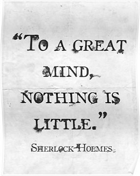 This shows us that sherlock Holmes every clue no matter how helpful is still seen as a useful clue. This helps sherlock Holmes gain popularity through his dedication to his job taking every clue to account. Word Of Wisdom, Great Quotes, Quotes To Live By, Famous Quotes From Books, Famous Literary Quotes, Amazing Quotes, Quotes From Authors, Quotes On Writing, Best Book Quotes