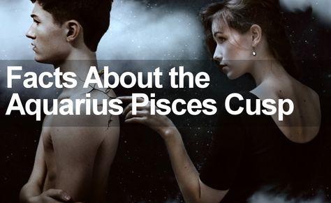 The Aquarius Pisces Cusp | Trusted Psychic Mediums