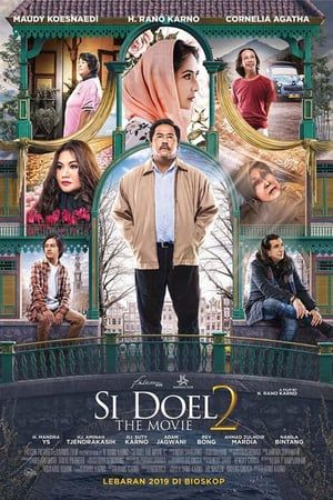 Si Doel The Movie 2 2019 Bioskop Film Sinema