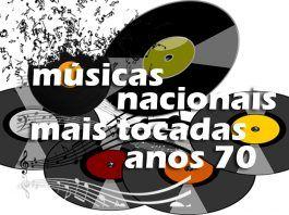 Top 50 Musicas Nacionais Mais Tocadas Nos Anos 70 Musicas