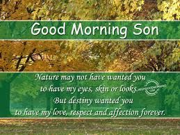 Good Morning Son I Love You Google Search Good Morning Son My Love I Love My Son