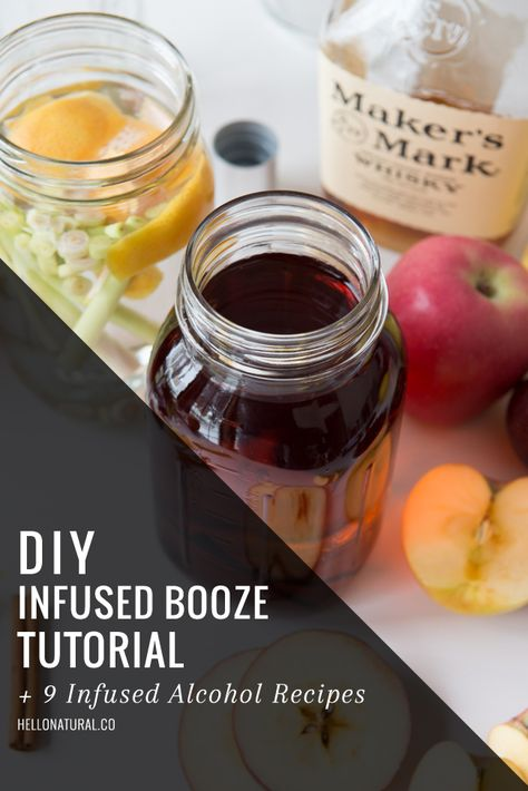 How To Infuse Booze + 9 Infused Recipes