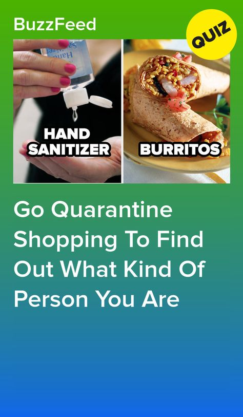 Go Quarantine Shopping To Find Out What Kind Of Person You Are