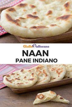 Ricetta Naan Giallo Zafferano.Naan Ricetta Ricette Ricette Di Cucina Pane Indiano