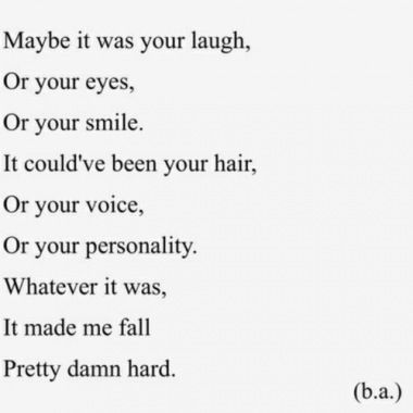 Soulmate Quotes : If I think about it it was everything about you!!! You are perfect in every w