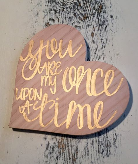 Fairytale Wedding Hand Lettered Sign You Are My Once Upon A Time