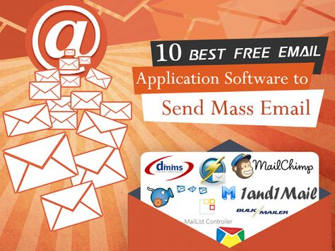 10 Best Free Mass Email Software to Blast Bulk Email
