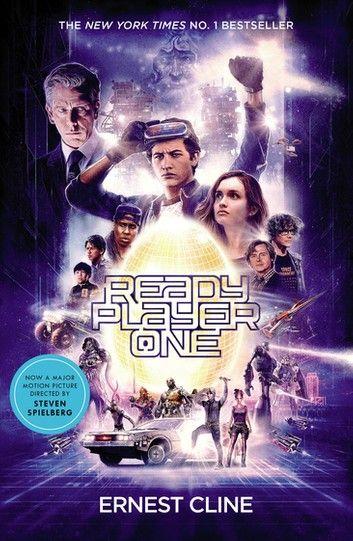 Ready Player One Ebook By Ernest Cline Rakuten Kobo Ready Player One Movie Ready Player One Player One