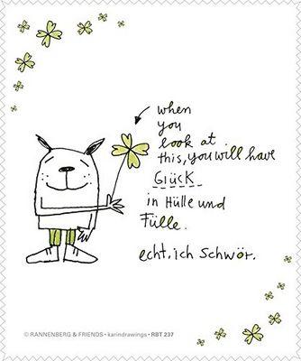 when you look at this, you will have Glück in Hülle und Fülle. echt. ich schwör.