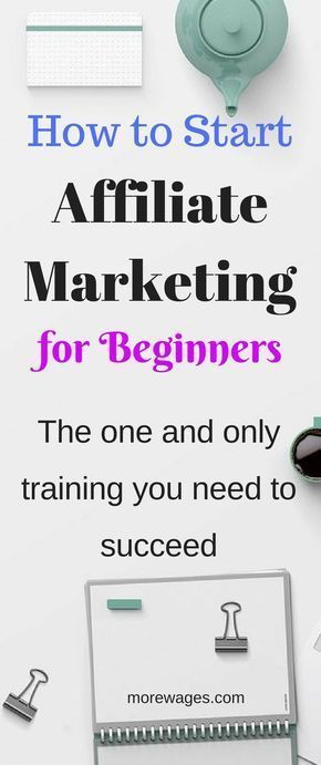How To Start Affiliate Marketing For Beginners - Tips to help you make money online