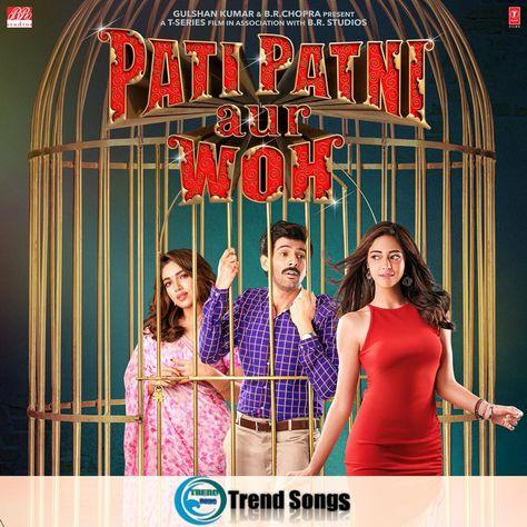 Dheeme Dheeme Mp3 Song Download 320kbps Pati Patni Aur Woh Trending Songs Songs Mp3 Song Download