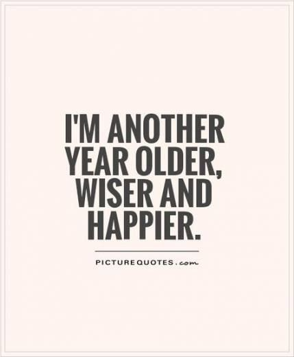 Birthday Girl Quotes Year Old 67 Super Ideas Birthday Quotes Funny Older Quotes Old Quotes