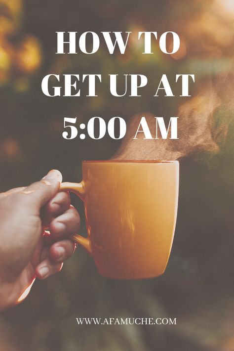 How to get up at 5:00am