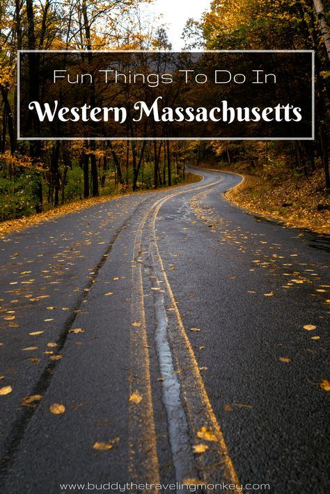 Fun Things To Do In Western Massachusetts