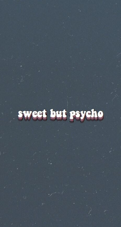 Wallpaper Aesthetic Edit Sweet Psycho Aesthetictumblr Tumblr