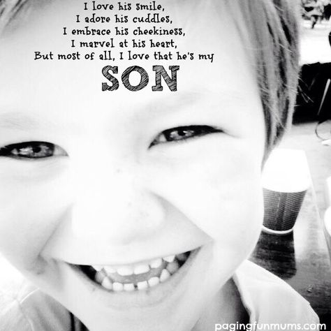 Such a beautiful quote…little boys are just so special!