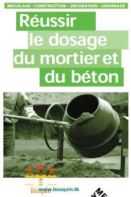 Reussir Le Dosage Du Mortier Et Du Beton Beton Mortier Genie Civil