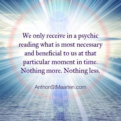 We only receive in a psychic reading what is most necessary and beneficial to us at that particular moment in time. Nothing more. Nothing less.  #psychicreading #psychicreadings #psychic #psychicadvice #psychicmedium #psychicguidance #spiritualreading #highestgood #spiritualadvice #messagesfromspirit #spiritmessage #divineintervention #divinetiming #divineguidance #divinelyguided #psychicdestiny #psychicadvisor #psychicreader #psychictherapist #psychichelp #spiritualguidance #spiritualtruth
