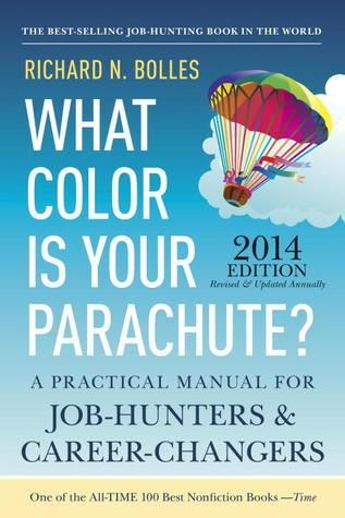 Epub Download What Color Is Your Parachute 2014 A Practical Manual For Job Hunters And In 2020 Life Changing Books Job Hunting Career Exploration