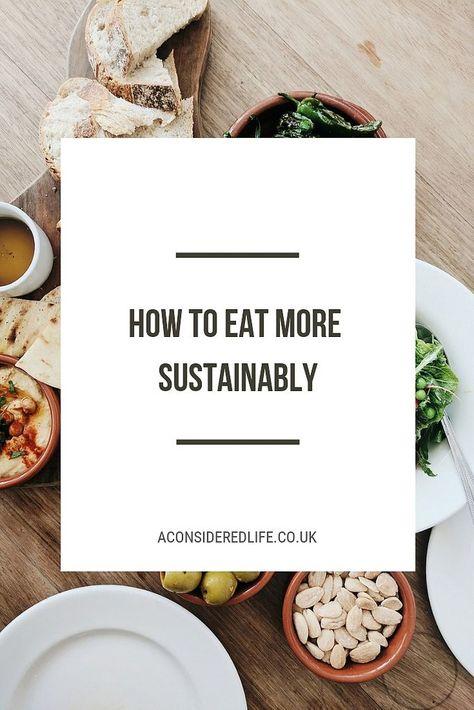 Eating Sustainably