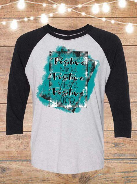Positive Mind Positive Vibes Positive Life Raglan T-Shirt - 3XL
