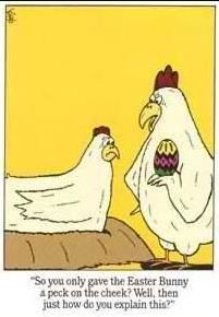 Pin By Jean Hayes On For Real Chicken Humor Easter Humor Chicken Jokes