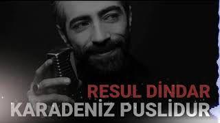 Resul Dindar Karadeniz Puslidur Mp3 Indir Resuldindar Karadenizpuslidur Yeni Muzik Muzik Sarkilar