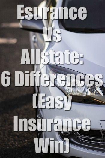 Esurance Vs Allstate 6 Differences Easy Insurance Win