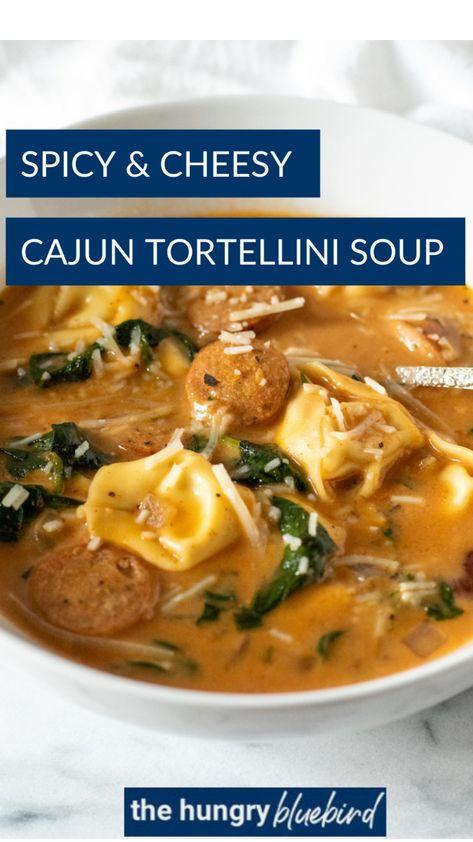 Spicy & Cheesy Cajun Tortellini Soup