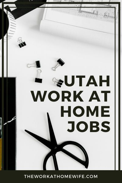 8 Work At Home Jobs In Utah Work From Home Jobs Working From Home Home Jobs